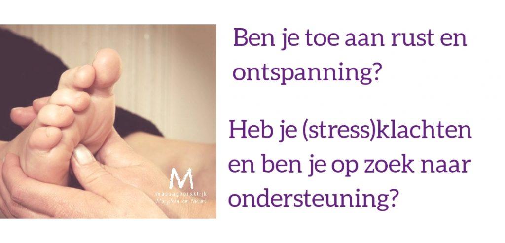 Voetreflexmassage   voor rust en ontspanning   ondersteuning bij stressklachten   MassagePraktijk Marjolein van Meurs